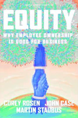 Equity: Why Employee Ownership Is Good For Business