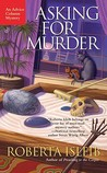 Asking For Murder (Advice Column Mystery, #3)