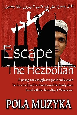 Escape the Hezbollah by Pola Muzyka