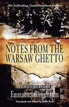 Notes from the Warsaw Ghetto by Emmanuel Ringelblum