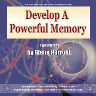 Develop A Powerful Memoryto Help You In Everyday Life, Busine... by Glenn Harrold