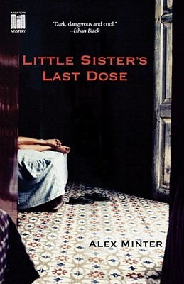 Little Sister's Last Dose by Alex Minter