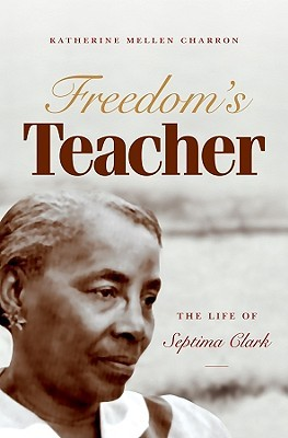 Freedom's Teacher by Katherine Mellen Charron