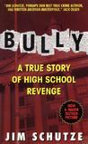 Bully by Jim Schutze