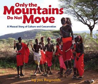 Only the Mountains Do Not Move by Jan Reynolds