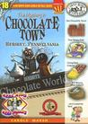 The Mystery in Chocolate Town: Hershey Pennsylvania (Real Kids, Real Places)