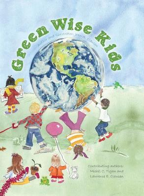 Green Wise Kids by Jean A. Clausen