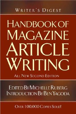 Writer's Digest Handbook of Magazine Article Writing