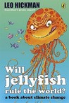 Will Jellyfish Rule The World?