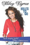 Miley Cyrus: Miles To Go (Disney Miley Cyrus)