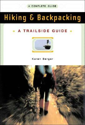 Read online Trailside Guide: Hiking and Backpacking by Karen Berger PDF
