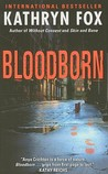 Blood Born by Kathryn Fox