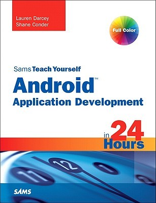 Review Sams Teach Yourself Android Application Development In 24 Hours (Sams Teach Yourself Series) ePub by Lauren Darcey, Shane Conder