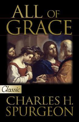 Free Download All of Grace [With CD] by Charles H. Spurgeon CHM