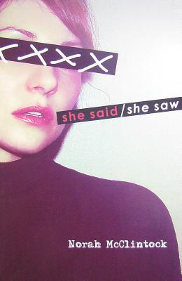 She Said/She Saw by Norah McClintock