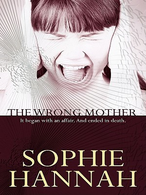 The Wrong Mother (Spilling CID, #3)