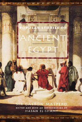 Popular Stories of Ancient Egypt by Gaston Maspero