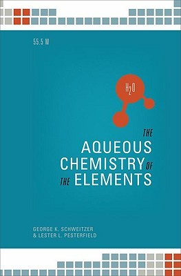 The Aqueos Chemistry of the Elements