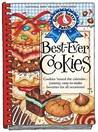 Best-Ever Cookies: Cookies 'Round the Calendar... Yummy, Easy-To-Make Favorites for All Occasions!