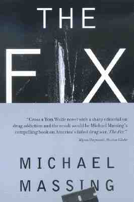 The Fix by Michael Massing