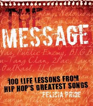 The Message by Felicia Pride