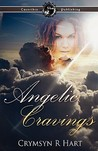 Angelic Cravings (Soul Reaper, #3)