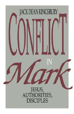 Conflict in Mark by Jack Dean Kingsbury