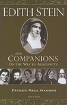 Edith Stein and Companions: On the Way to Auschwitz