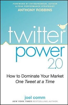 Twitter Power 2.0 by Joel Comm