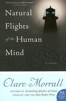 Natural Flights of the Human Mind by Clare Morrall
