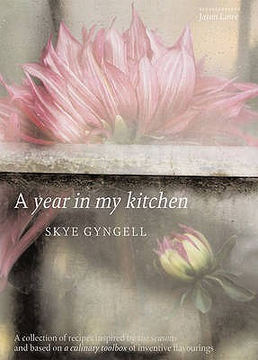 A Year in My Kitchen by Skye Gyngell