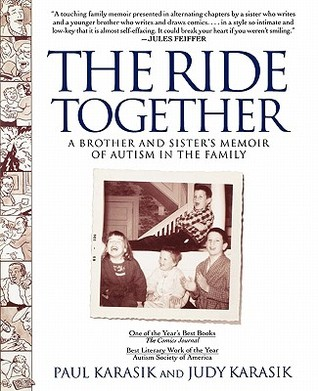The Ride Together by Paul Karasik