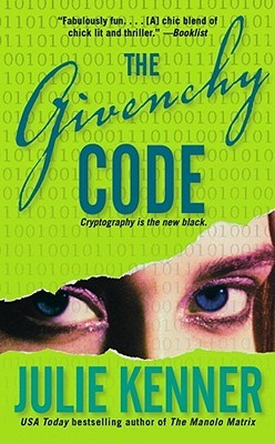 The Givenchy Code by Julie Kenner
