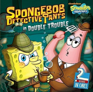 SpongeBob DetectivePants in Double Trouble: The Case of the Missing Spatula; The Case of the Vanished Squirrel