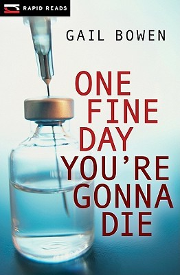 One Fine Day You're Gonna Die (Rapid Reads)