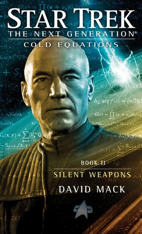 Silent Weapons (Star Trek TNG: Cold Equations, #2)
