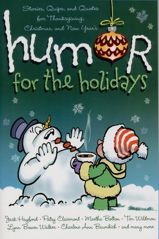 Humor for the Holidays by Shari MacDonald