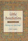 Celtic Benediction: Prayers For Morning And Evening