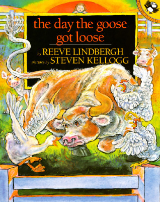 Read online The Day the Goose Got Loose by Reeve Lindbergh, Steven Kellogg PDB