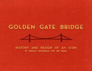 Golden Gate Bridge: History and Design of an Icon