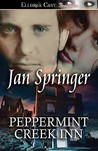 Peppermint Creek Inn by Jan Springer