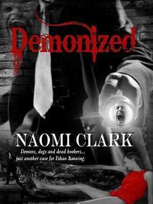 Demonized by Naomi Clark