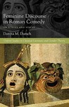 Feminine Discourse in Roman Comedy: On Echoes and Voices