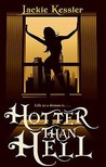 Hotter Than Hell (Hell on Earth, #3)