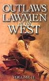 Outlaws and Lawmen of the West, Volume II