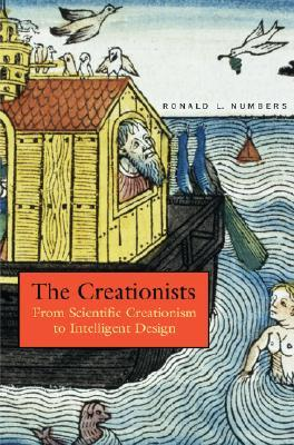 The Creationists by Ronald L. Numbers