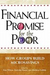 Financial Promise for the Poor: How Groups Build Microsavings