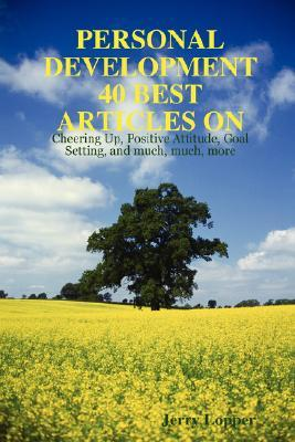Personal Development 40 Best Articles by Jerry Lopper
