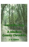Searchlite Stop: A Madison County Chronicle