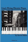 Lisa's Flying Electric Piano